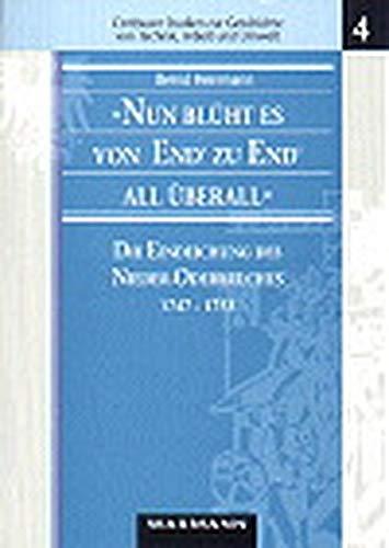 Nun blüht es von End' zu End' all überall: Die Eindeichung des Nieder-Oderbruches 1747-1753 - Umweltgeschichtliche Materialien zum Wandel eines ... Geschichte von Technik, Arbeit und Umwelt)