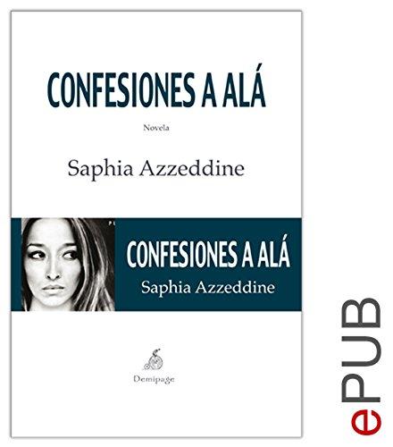 Confesiones a Alá: Una novela conmovedora (Narrativa)