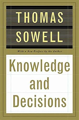 Knowledge And Decisions (English Edition)
