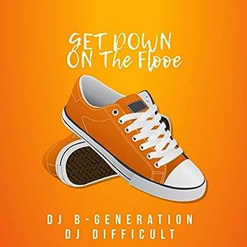 Get Down On The Floor