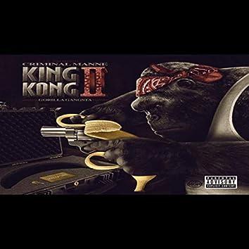 King Kong II Gorilla Gangsta