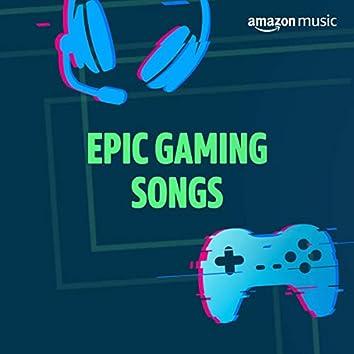 Epic Gaming Songs