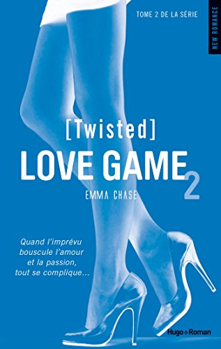Love Game - Tome 2 : Twisted