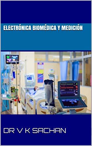 Electrónica biomédica Y medición (Sachan nº 107)