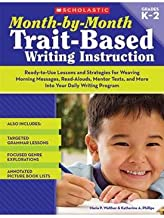 MONTH BY MONTH TRAIT BASED WRITING INSTRUCTION GR K-2 - SC-9780545066938