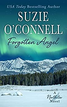 Forgotten Angel (Northstar Book 9) by [Suzie O'Connell]