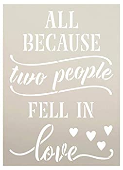 Because Two People Fell in Love Stencil by StudioR12 | DIY Couple Marriage Home Decor | Craft & Paint Wood Sign Reusable Mylar Template | Cursive Script Heart Select Size  22.5 inches x 16.25 inches