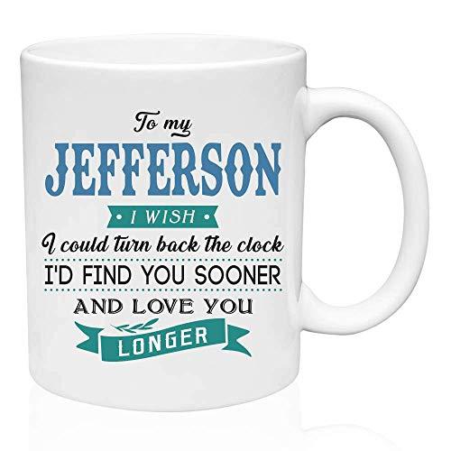 Regalos de San Valentín para él a mi Jefferson.Ojalá pudiera retroceder el reloj. Te encontraría antes y te amaría más tiempo. Regalo divertido para el esposo de la esposa, ideas de regalos para San V