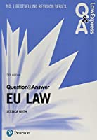 Law Express Question and Answer: EU Law, 5th edition (Law Express Questions & Answers)