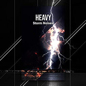 #15 Heavy Storm Noises for Yoga or Spa