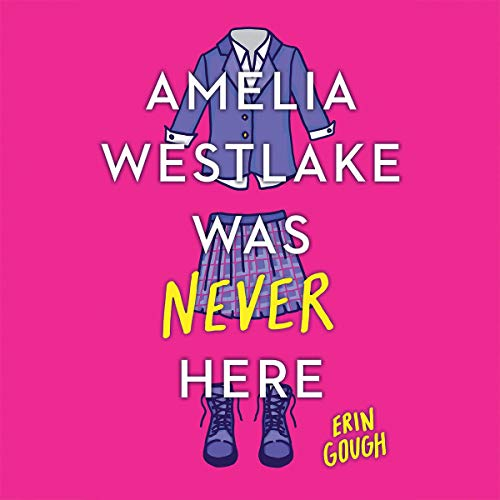 Amelia Westlake Was Never Here cover art