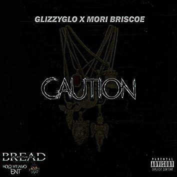 Caution (feat. Mori Briscoe)