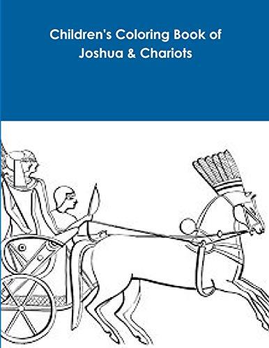 Children's Coloring Book of Joshua & Chariots
