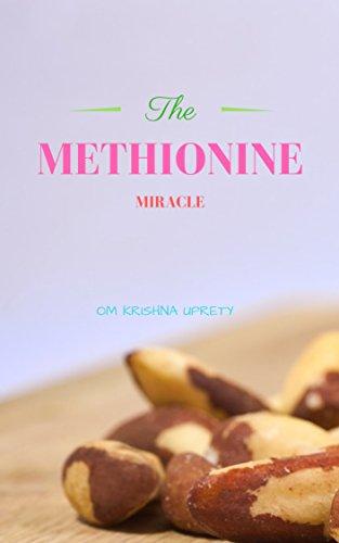 The Methionine: Miracle