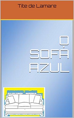 O SOFÁ AZUL (Portuguese Edition)