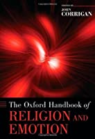 The Oxford Handbook of Religion and Emotion (Oxford Handbooks) by Unknown(2008-01-02)