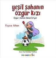 Yesil Sahanin Özgür Kizi