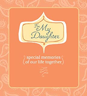 For My Daughter (AARP): Special Memories of Our Life Together