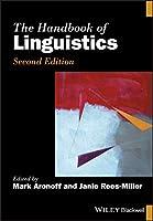 The Handbook of Linguistics (Blackwell Handbooks in Linguistics)