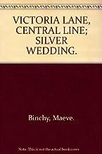 VICTORIA LANE, CENTRAL LINE; SILVER WEDDING.