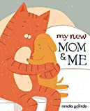 My New Mom and Me