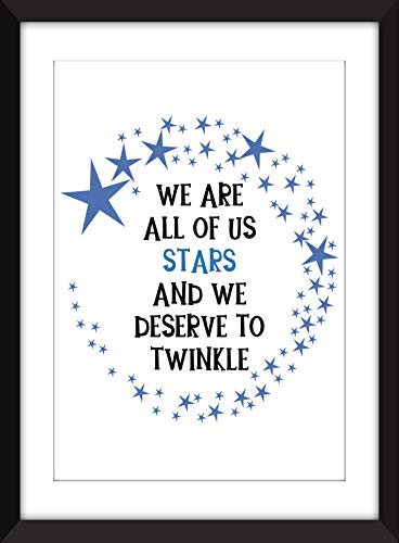 We Are All Of Us Stars And We Deserve to Twinkle Quote - Unframed Print/Ungerahmter Druck