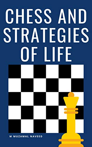 CHESS AND STRATEGIES OF LIFE