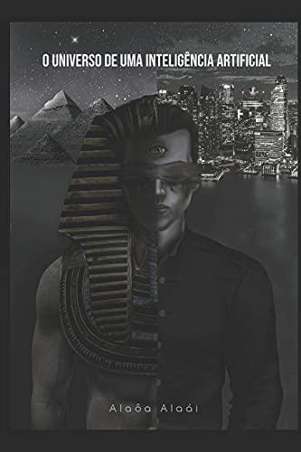 O Universo de uma Inteligência Artificial