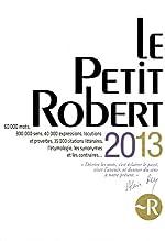 PETIT ROBERT 2013 (GF) de JOSETTE REY-DEBOVE