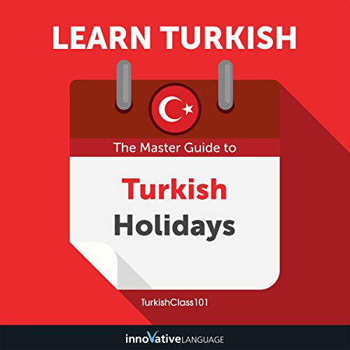 Learn Turkish: The Master Guide to Turkish Holidays for Beginners audiobook cover art