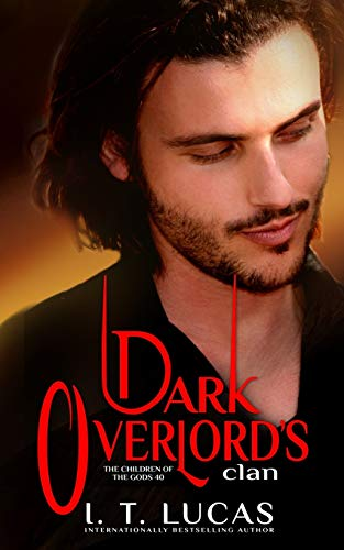Compare Textbook Prices for Dark Overlord's Clan The Children Of The Gods Paranormal Romance  ISBN 9798646911132 by Lucas, I. T.