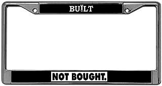 Premium Quality Metal License Plate Frame Holder for Car Built Not Bought License Plate Frame with Security Screws Metal License Plate Frame