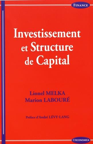 Investissement et Structure du Capital
