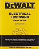 DEWALT Electrical Licensing Exam Guide: Based on the NEC 2020