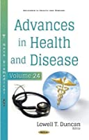 Advances in Health and Disease