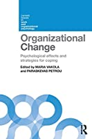 Organizational Change (Current Issues in Work and Organizational Psychology)