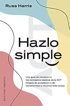 Hazlo simple (Psicología) PDF EPUB Gratis descargar completo