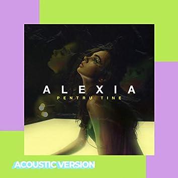 Pentru Tine (Acoustic Version)