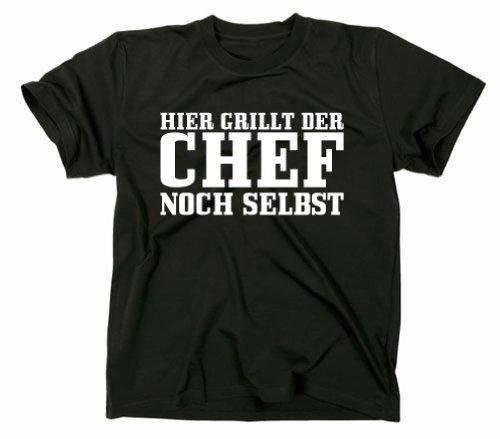 Hier grillt Der Chef noch selbst Fun T-Shirt Grillmeister Grillgott, Grill BBQ, schwarz, XXL