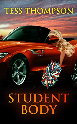 Book: Student Body (A Chance O'Brien Novel Book 2) by Tess Thompson
