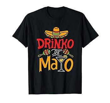 Cinco De Mayo Drinko De Mayo Mexican Fiesta Drinking Outfit T-Shirt
