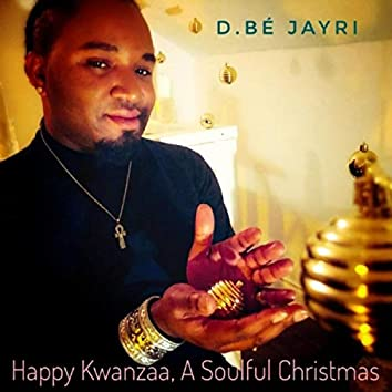 Happy Kwanzaa, A Soulful Christmas