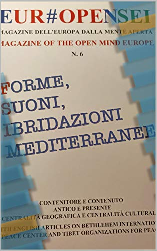 Eur#openSei: Magazine of the open mind Europe (Europen Vol. 6) (Italian Edition)