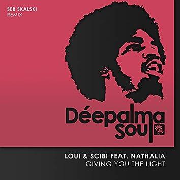 Giving You the Light (Seb Skalski Remix)