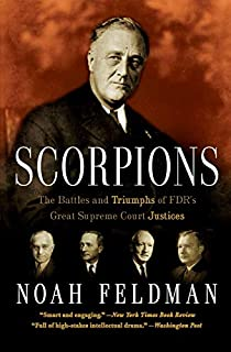 Scorpions: The Battles and Triumphs of FDR's Great Supreme Court Justices (0446699284) | Amazon price tracker / tracking, Amazon price history charts, Amazon price watches, Amazon price drop alerts