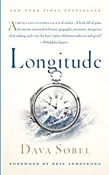Longitude  The True Story of a Lone Genius Who Solved the Greatest Scientific Problem of His Time