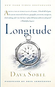 Longitude: The True Story of a Lone Genius Who Solved the Greatest Scientific Problem of His Time by [Dava Sobel]