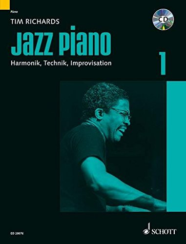 Jazz Piano: Harmonik, Technik, Improvisation. Band 1. Klavier. Lehrbuch mit CD. (Modern Piano Styles)