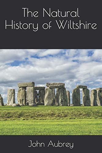 The Natural History of Wiltshire