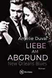 Liebe am Abgrund (New Orleans Blues 4)